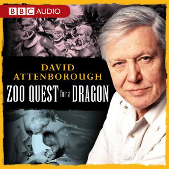 Download David Attenborough: Zoo Quest For A Dragon by David Attenborough