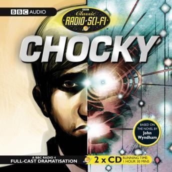 Classic Radio Sci-fi: Chocky Audiobook Mp3 Download Free
