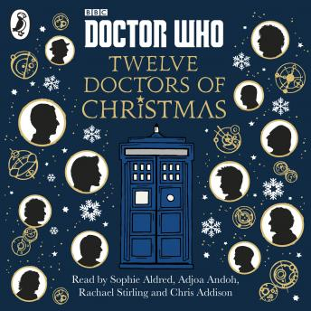 Download Doctor Who: Twelve Doctors of Christmas by Adjoa Andoh