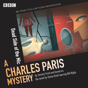 BBC Radio Crimes: A Charles Paris Mystery: The Dead Side of the Mic