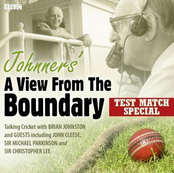 Free Johnners' A View from the Boundary: Test Match Special Audiobook read by Barry Johnston, Guests .