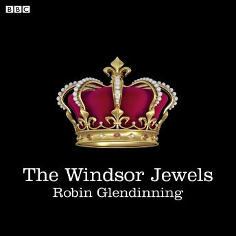 Free Windsor Jewels Audiobook read by A Full Cast