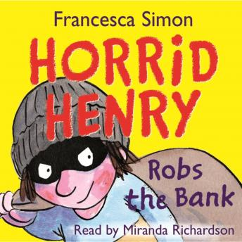 Download Horrid Henry Robs the Bank by Francesca Simon