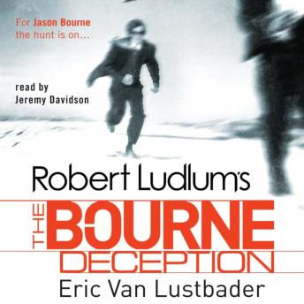 Robert Ludlum's The Bourne Deception by  Eric Van Lustbader