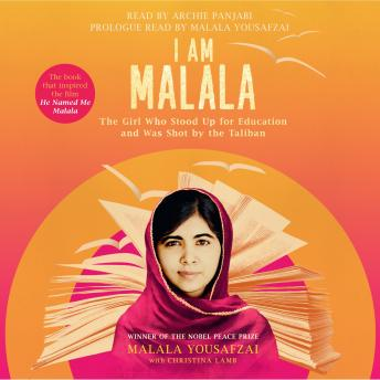 Download I Am Malala: The Girl Who Stood Up for Education and was Shot by the Taliban by Malala Yousafzai, Christina Lamb