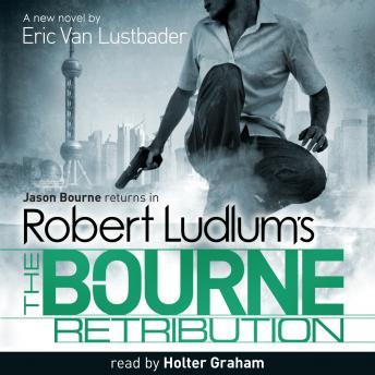 Robert Ludlum's The Bourne Retribution by  Robert Ludlum, Eric Van Lustbader