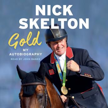 Download Gold: My Autobiography by Nick Skelton