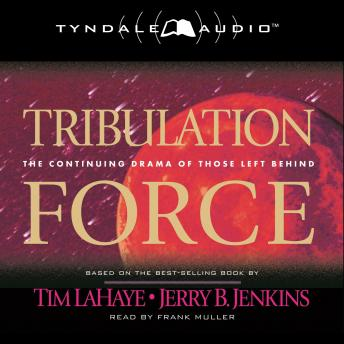a review of tim lahaye and jerry b jenkins tribulation force Tim lahaye, author, jerry b jenkins, author tyndale $2499 (432p) isbn  ray  steele is the only member of the original tribulation force alive to see it,.