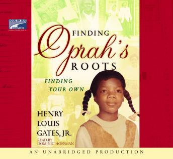 [Download Free] Finding Oprah's Roots: Finding Your Own Audiobook