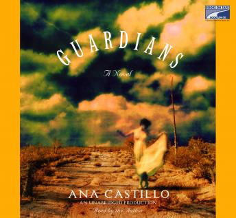 Free Guardians Audiobook read by Ana Castillo