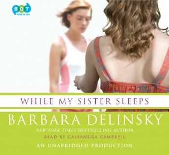While My Sister Sleeps by  Barbara Delinsky