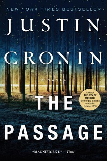 Passage: A Novel (Book One of The Passage Trilogy), Audio book by Justin Cronin