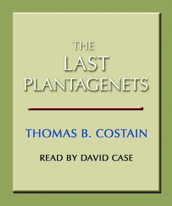 Download Last Plantagenets by Thomas B. Costain