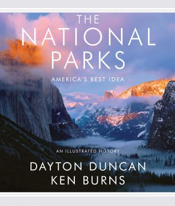 Download The National Parks: America's Best Idea by Dayton Duncan