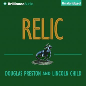 Download Relic by Douglas Preston, Lincoln Child