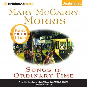 Download Songs in Ordinary Time by Mary McGarry Morris