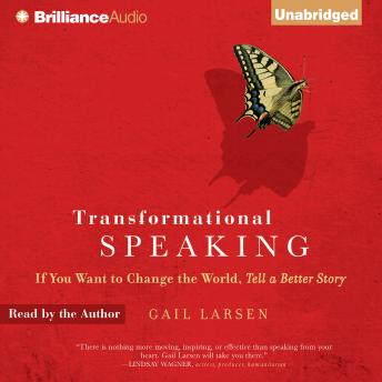 Free Transformational Speaking Audiobook read by Gail Larsen