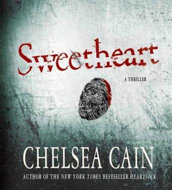 Sweetheart (Archie Sheridan & Gretchen Lowell #2) - Chelsea Cain