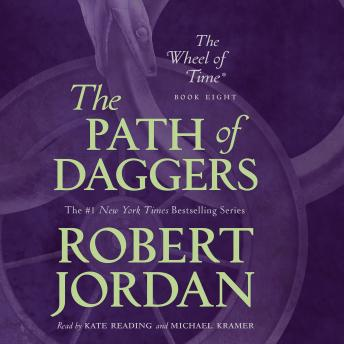 Download Path of Daggers: Book Eight of 'The Wheel of Time' by Robert Jordan