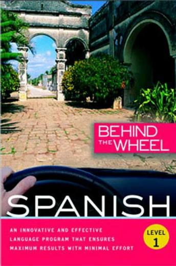 Download Behind the Wheel: Spanish 1 by Mark Frobose