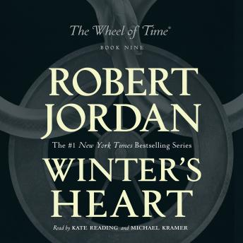 Winter's Heart: Book Nine of 'The Wheel of Time' by  Robert Jordan