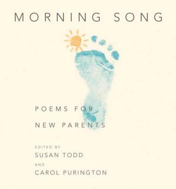 Morning Song: Poems for New Parents, Various Authors