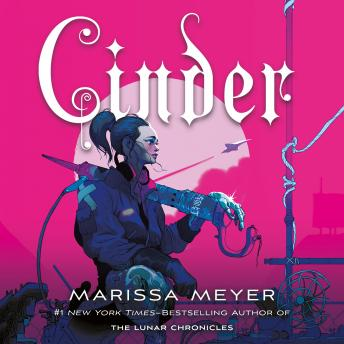 Download Cinder: Book One of the Lunar Chronicles by Marissa Meyer