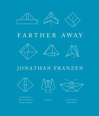 Farther Away: Essays