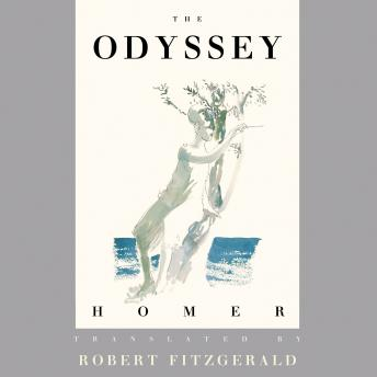 Odyssey: The Fitzgerald Translation, Audio book by Homer , Robert Fitzgerald