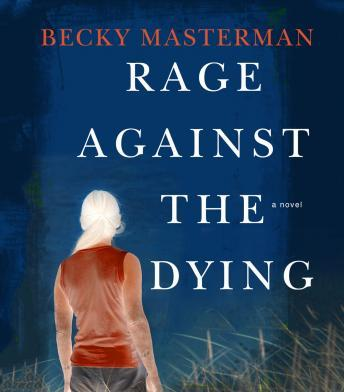 Download Rage Against the Dying by Becky Masterman