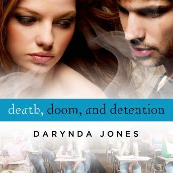 Death, Doom, and Detention by  Darynda Jones