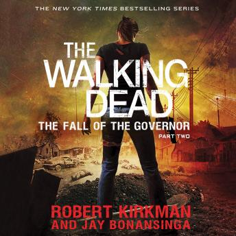 Download Walking Dead: The Fall of the Governor: Part Two by Robert Kirkman