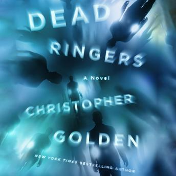 Dead Ringers: A Novel by  Christopher Golden