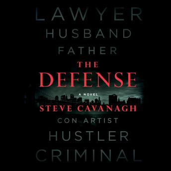 Download Defense: A Novel by Steve Cavanagh