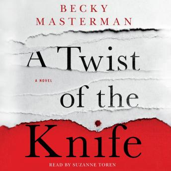 Download Twist of the Knife: A Novel by Becky Masterman