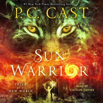 Download Sun Warrior: Tales of a New World by P. C. Cast