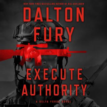 Download Execute Authority by Dalton Fury