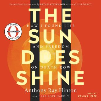 Download Sun Does Shine: How I Found Life and Freedom on Death Row by Anthony Ray Hinton, Lara Love Hardin