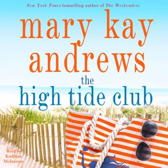 Download High Tide Club: A Novel by Mary Kay Andrews