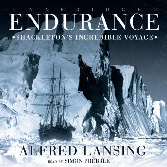 Download Endurance: Shackleton's Incredible Voyage by Alfred Lansing