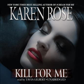 Free Kill for Me Audiobook read by Tavia Gilbert
