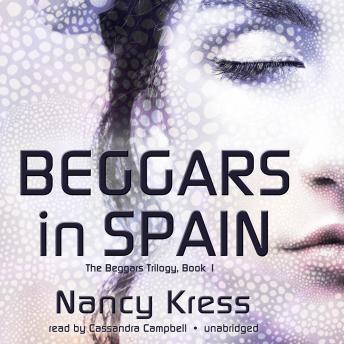 Listen To Beggars In Spain By Nancy Kress At Audiobooks Com border=