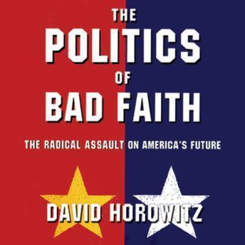 Politics of Bad Faith