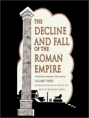 Decline and Fall of the Roman Empire: Volume 3
