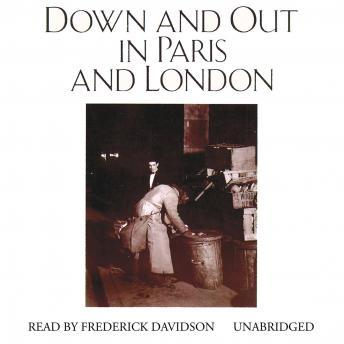down and out in paris Down and out in paris and london is the first full-length work by the english author george orwell , published in 1933 it is a memoir in two parts on the theme of.