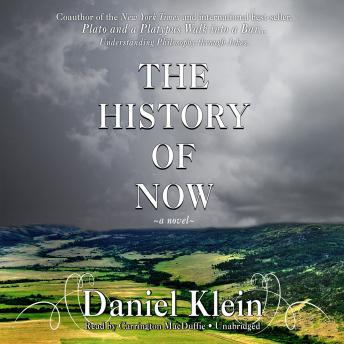 History of Now by  Daniel Klein