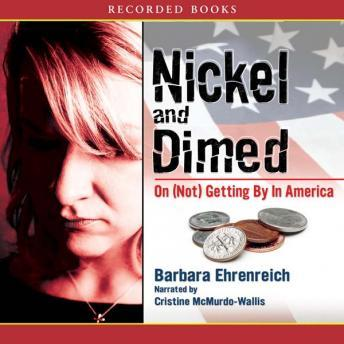 Download Nickel and Dimed: On (Not) Getting By in America by Barbara Ehrenreich