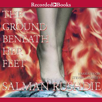 Ground Beneath Her Feet: A Novel by  Salman Rushdie