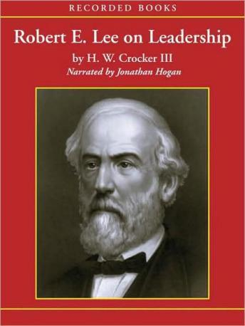 Download Robert E. Lee on Leadership: Executive Lessons in Character, Courage, and Vision by H. W. III Crocker