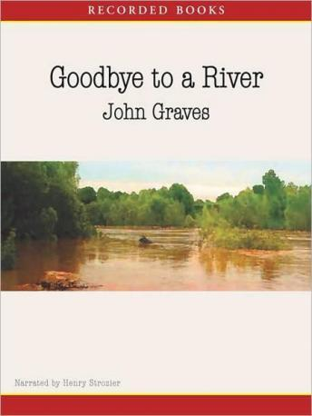 Goodbye to a River: A Narrative, John Graves